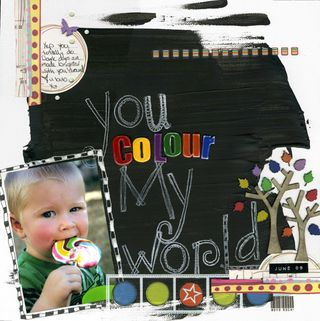 You Colour My World